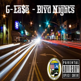 G-Ea$e Blvd. Nights